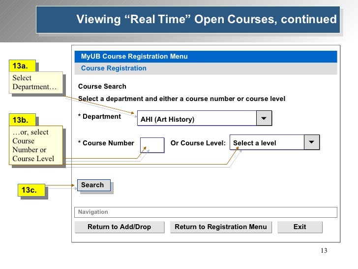 MyUB Course Registration Menu Course Registration * Department  AHI (Art History) Course Search Select a department and e...