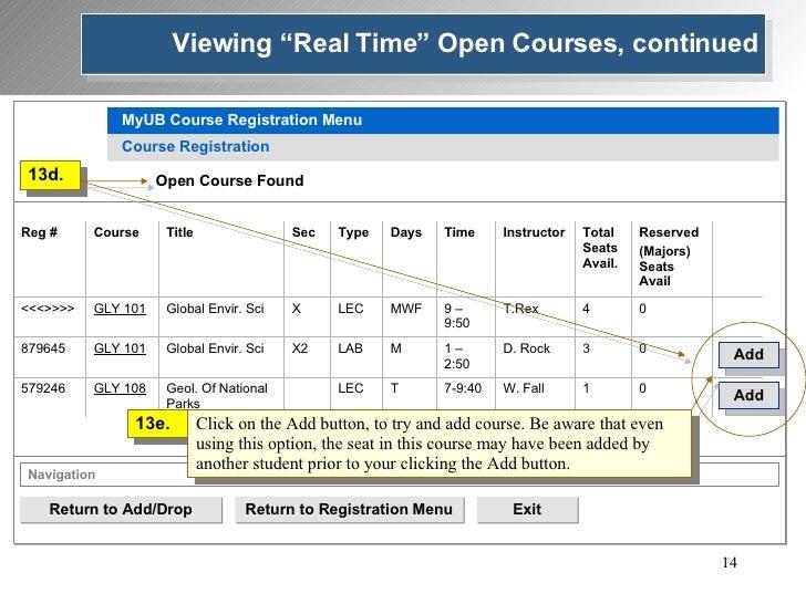 Return to Add/Drop Return to Registration Menu Exit Add Add MyUB Course Registration Menu Course Registration 13d. Open Co...
