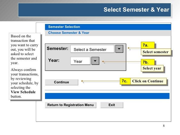 Choose Semester & Year Semester Selection Semester: Year: Select a Semester  Year  Continue Navigation Return to Registr...