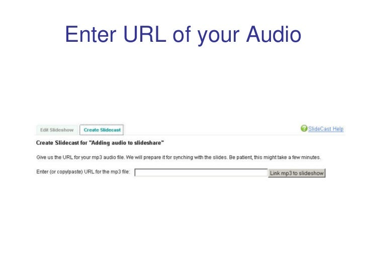 Enter URL of your Audio