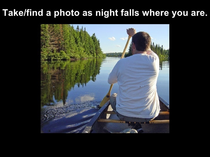 Take / find a photo as night falls  where you are.