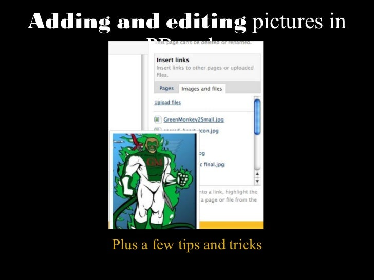 Adding and editing  pictures in PBworks Plus a few tips and tricks