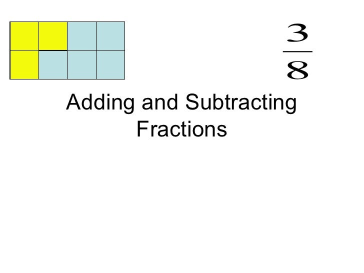 3                    8Adding and Subtracting      Fractions