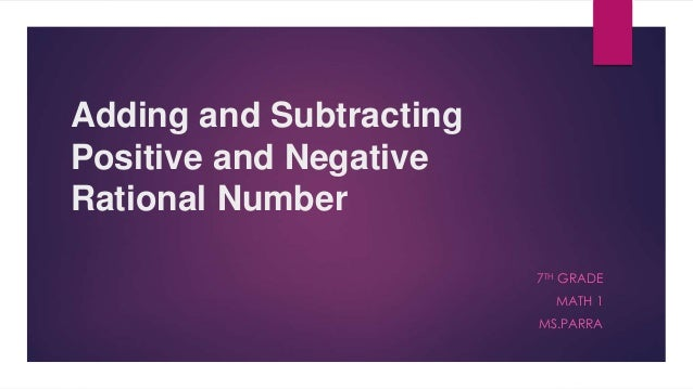 adding and subtracting positive and negative rational