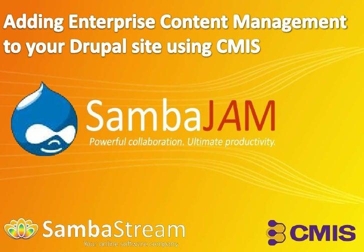 Adding Enterprise Content Management to your Drupal site using CMIS<br />