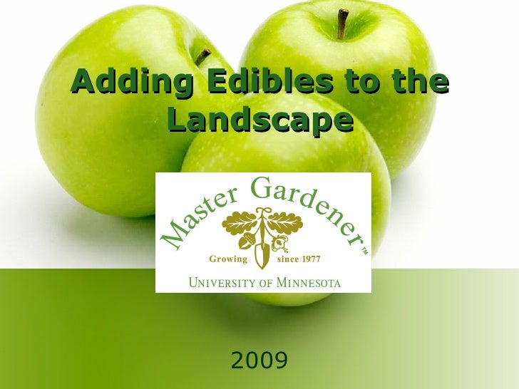Adding Edibles to the Landscape 2009