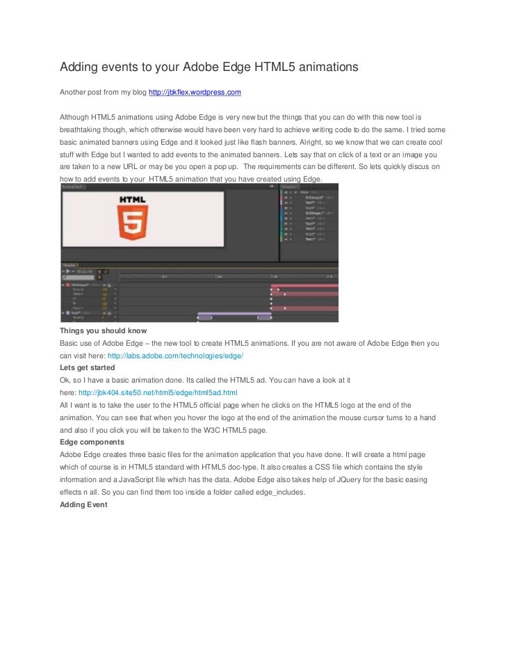 Adding events to your Adobe Edge HTML5 animationsAnother post from my blog http://jbkflex.wordpress.comAlthough HTML5 anim...