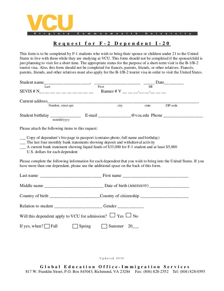 Request for F-2 Dependent I-20This form is to be completed by F-1 students who wish to bring their spouse or children unde...