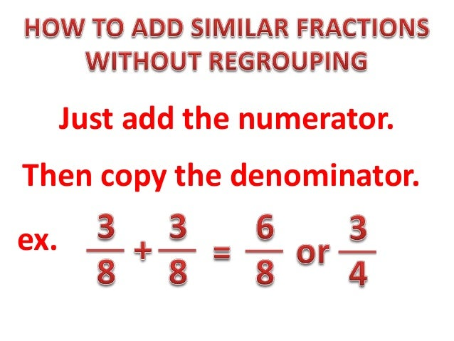 Adding Similar Fraction Without Regrouping