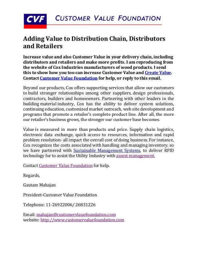 Adding Value to Distribution Chain, Distributorsand RetailersIncrease value and also Customer Value in your delivery chain...