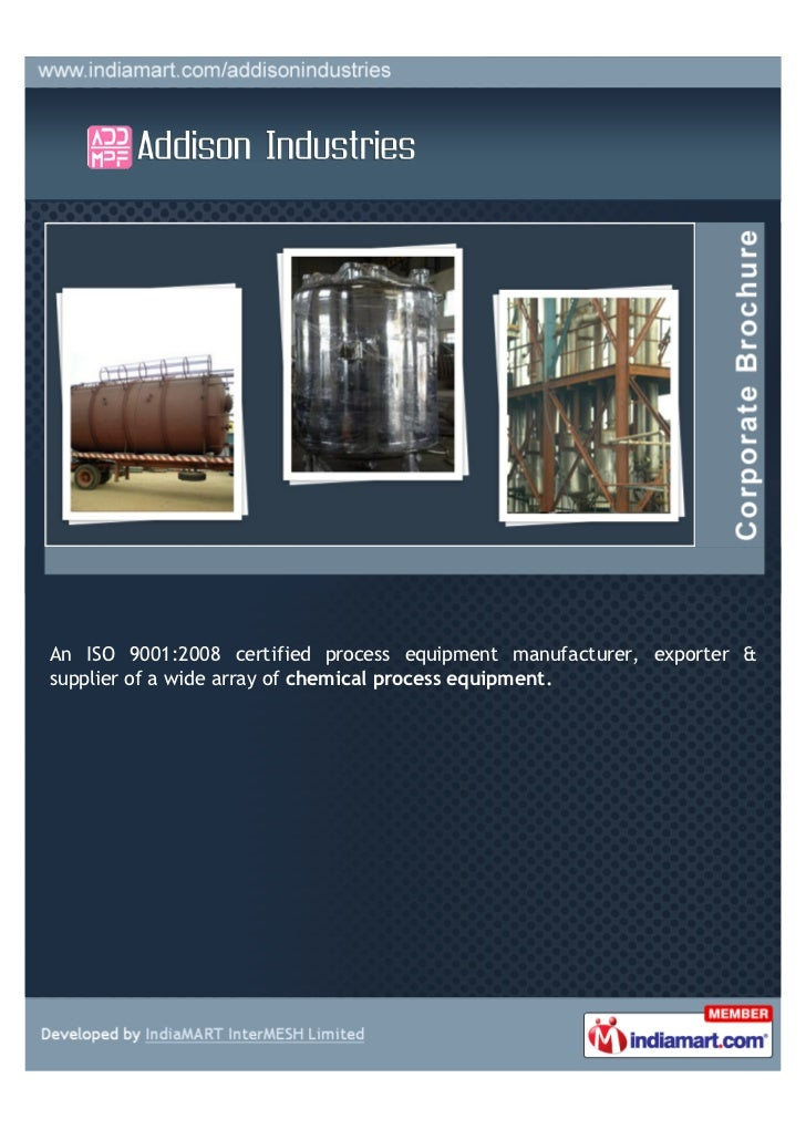 An ISO 9001:2008 certified process equipment manufacturer, exporter &supplier of a wide array of chemical process equipment.