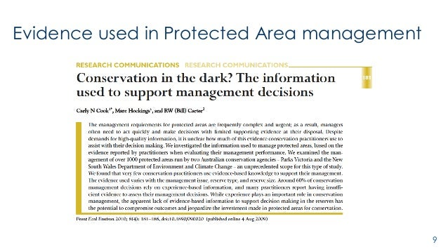 11 Cook, et al. 2010. Front Ecol Environ 8: 181-186 Evidence used in Protected Area management