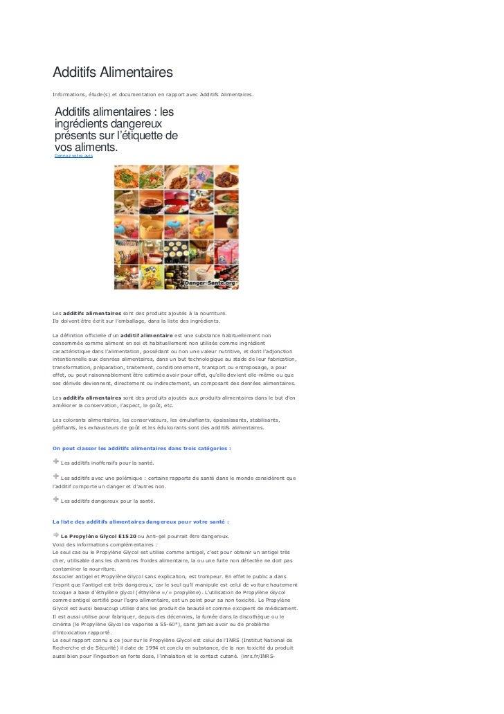 Additifs AlimentairesInformations, étude(s) et documentation en rapport avec Additifs Alimentaires.Additifs alimentaires :...