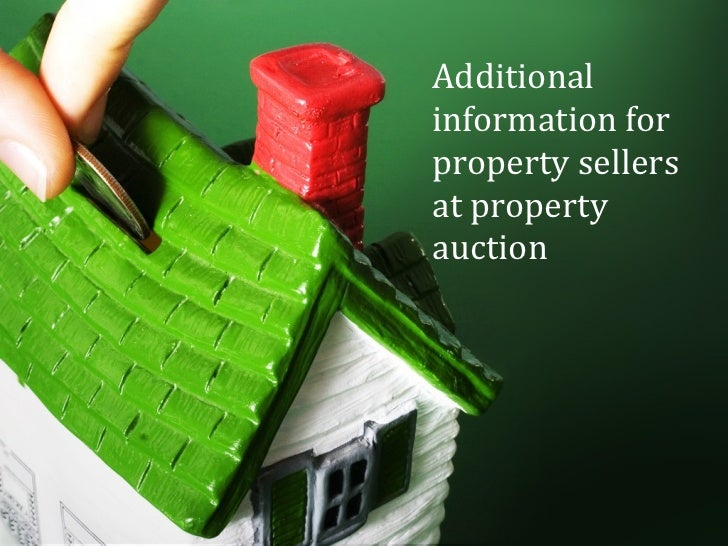 Additional information for property sellers at property auction