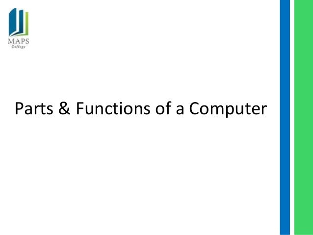 Parts & Functions of a Computer