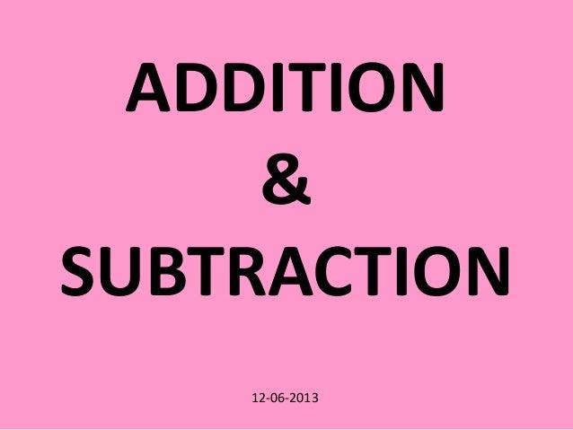 12-06-2013ADDITION&SUBTRACTION