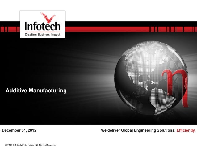 © 2011 Infotech Enterprises. All Rights Reserved We deliver Global Engineering Solutions. Efficiently.December 31, 2012 Ad...