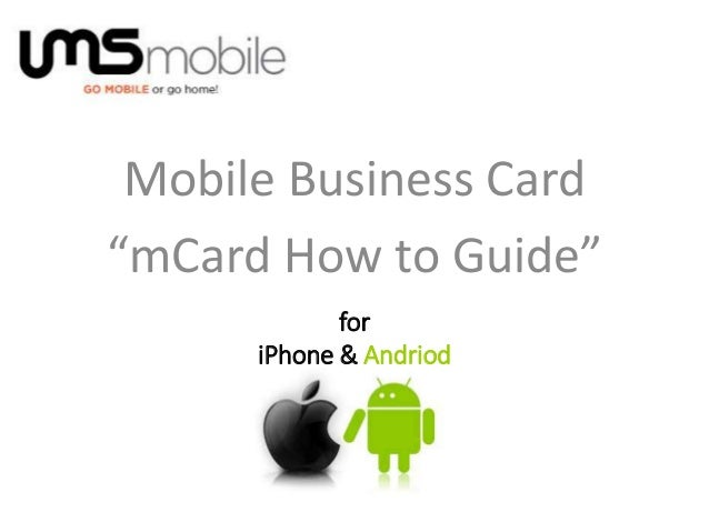 "Mobile Business Card ""mCard How to Guide"" for iPhone & Andriod"