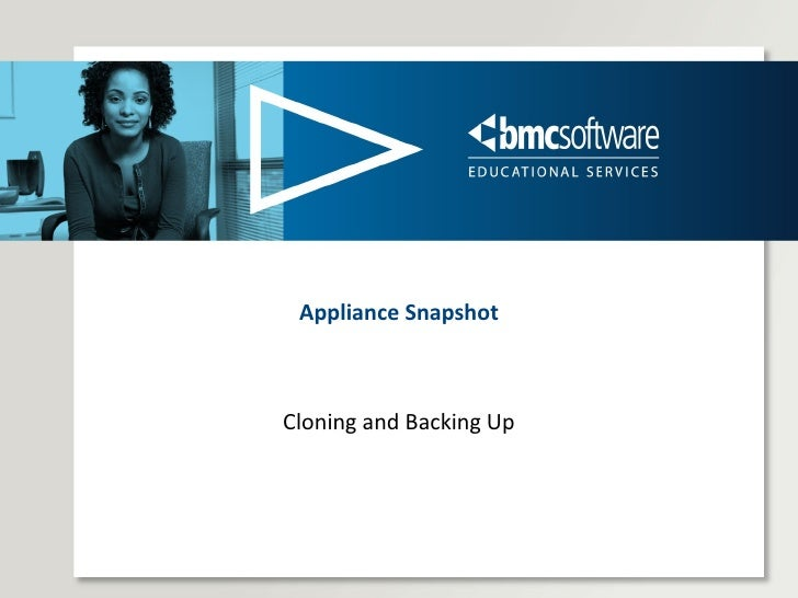 Appliance Snapshot Cloning and Backing Up