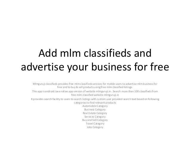 Add mlm classifieds and advertise your business for free Mlmguruji classifieds provides free mlm classifieds services for ...