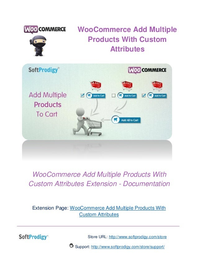 WooCommerce Add Multiple Products with Custom Attributes