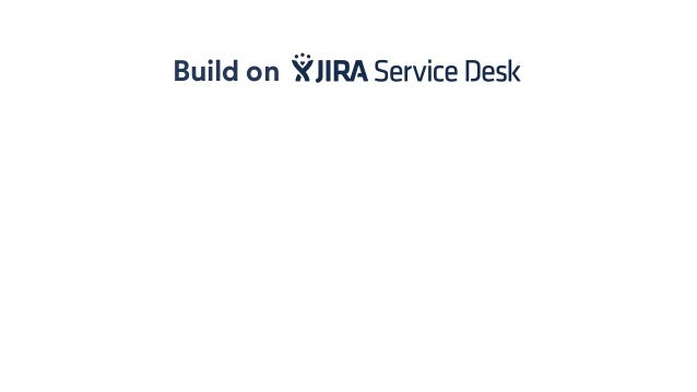 Launch Into New Markets With Jira Service Desk