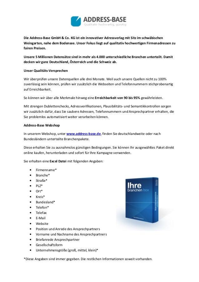 Die Address-Base GmbH & Co. KG ist ein innovativer Adressverlag mit Sitz im schwäbischen Weingarten, nahe dem Bodensee. Un...