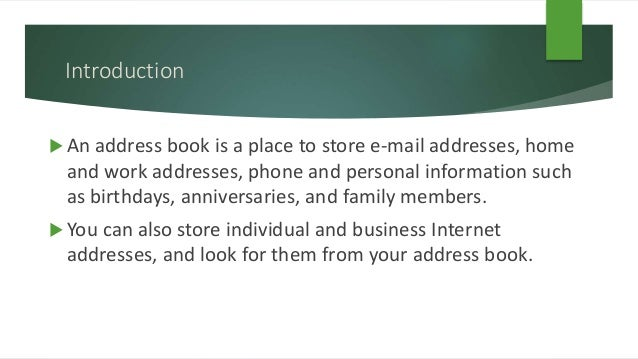 address book a simple database to organize information about your contacts 2