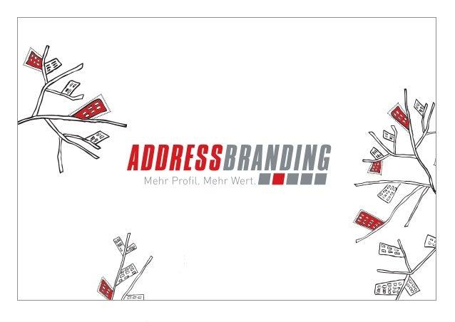 © BRANDS AND FRIENDS Markenmanagement GmbH, Juli 2011, alle Rechte vorbehalten  Jedes Address Branding Projekt  existiert ...