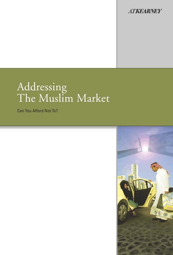 Addressing The Muslim Market Can You Afford Not To?