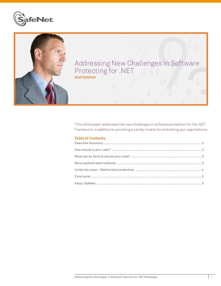 Addressing New Challenges in SoftwareProtecting for .NETwhiTepaperThis white paper addresses the new challenges in softwar...