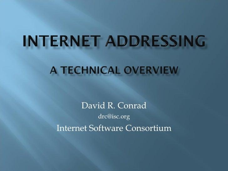 David R. Conrad [email_address] Internet Software Consortium