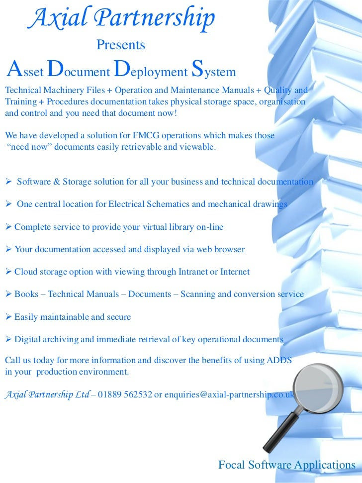 Axial Partnership                        PresentsAsset Document Deployment SystemTechnical Machinery Files + Operation and...