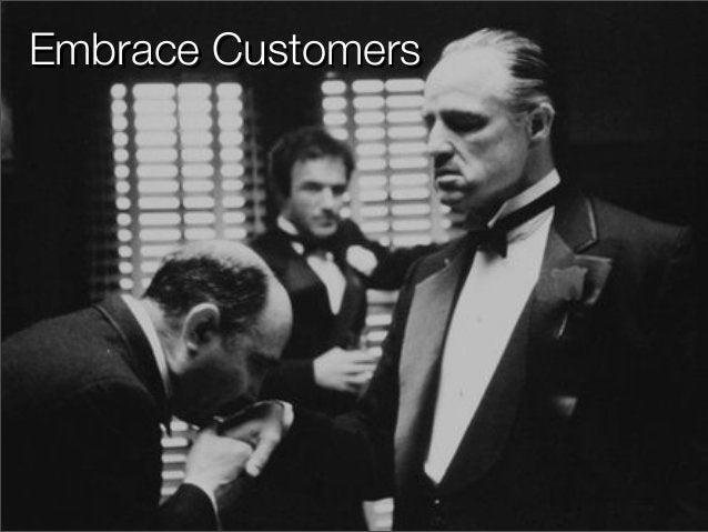 Embrace CustomersEmbrace Customers