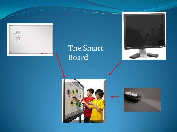 The Smart Board<br />