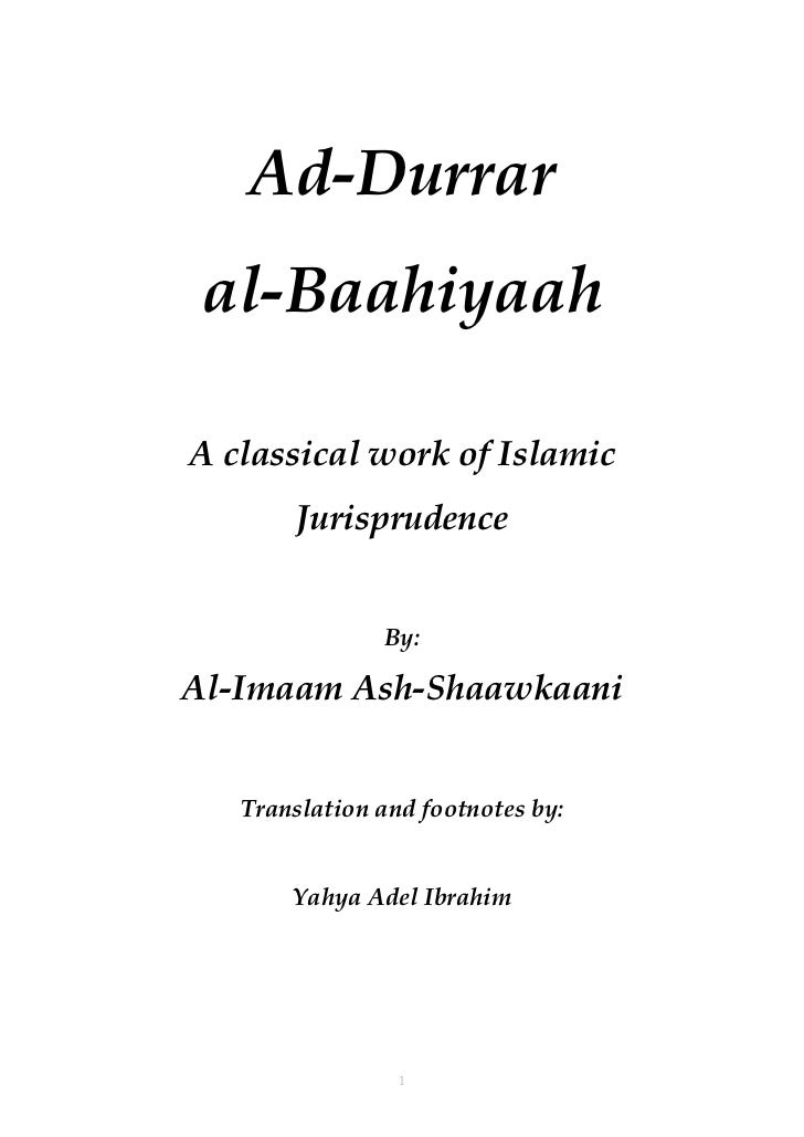 Ad-Durrar al-BaahiyaahA classical work of Islamic       Jurisprudence               By:Al-Imaam Ash-Shaawkaani   Translati...