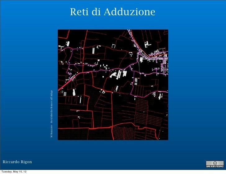 Reti di Adduzione                      M Ranzato - Reti Idriche Ronco all'Adige Riccardo RigonTuesday, May 15, 12