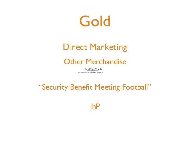 Gold       Direct Marketing       Other Merchandise                    QuickTime™ and a                      decompressor ...