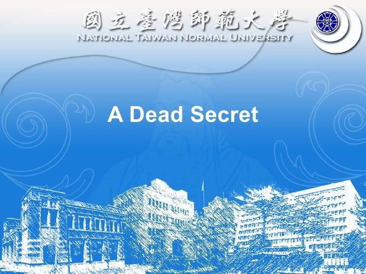 A Dead Secret