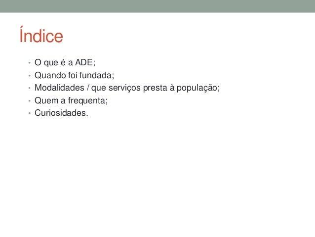 ADE Slide 2