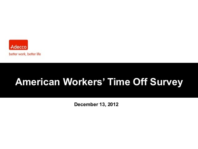 American Workers' Time Off Survey December 13, 2012