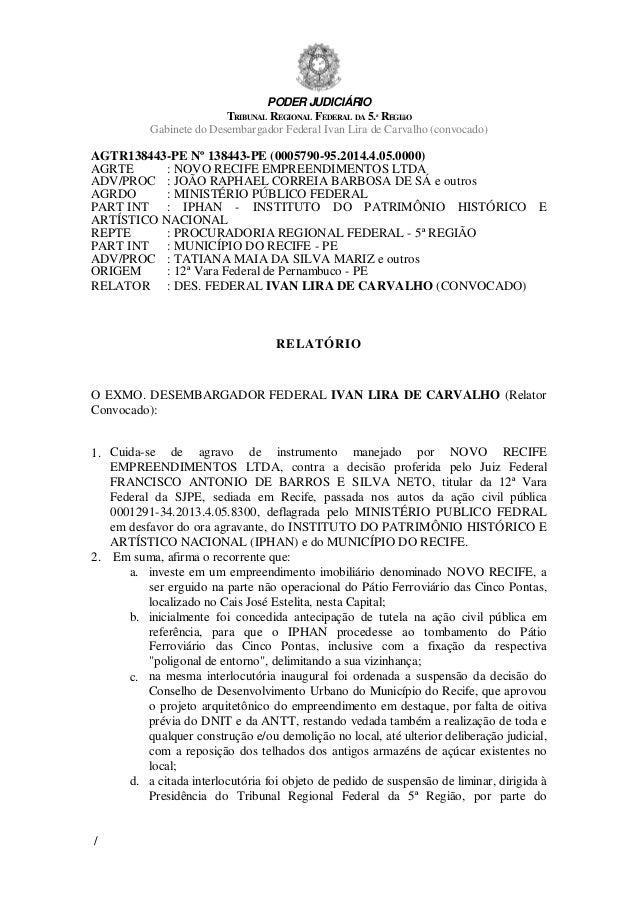 PODER JUDICIÁRIO TRIBUNAL REGIONAL FEDERAL DA 5.ª REGIãO Gabinete do Desembargador Federal Ivan Lira de Carvalho (convocad...