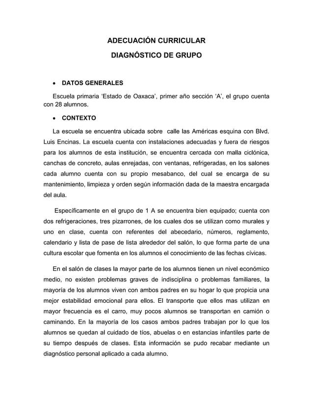 ADECUACIÓN CURRICULAR DIAGNÓSTICO DE GRUPO  DATOS GENERALES Escuela primaria 'Estado de Oaxaca', primer año sección 'A', e...