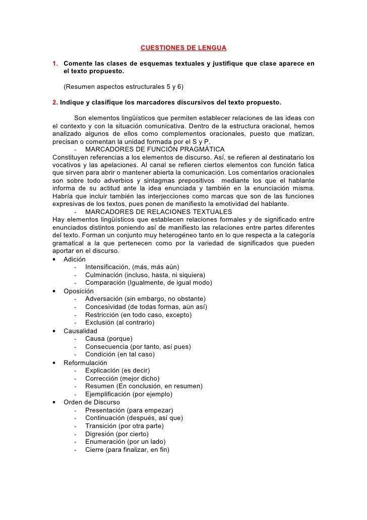 CUESTIONES DE LENGUA  1. Comente las clases de esquemas textuales y justifique que clase aparece en    el texto propuesto....