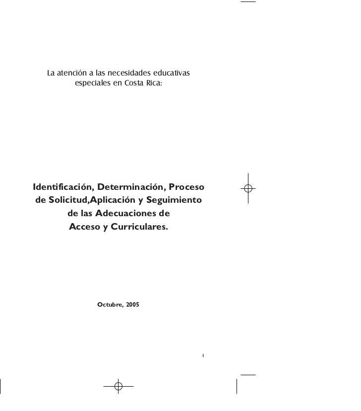 La atención a las necesidades educativas           especiales en Costa Rica:Identificación, Determinación, Proceso de Soli...