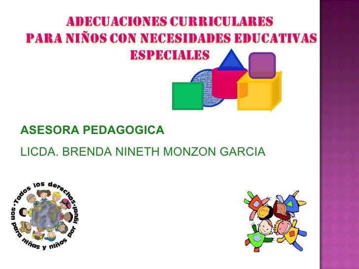 ASESORA PEDAGOGICA LICDA. BRENDA NINETH MONZON GARCIA