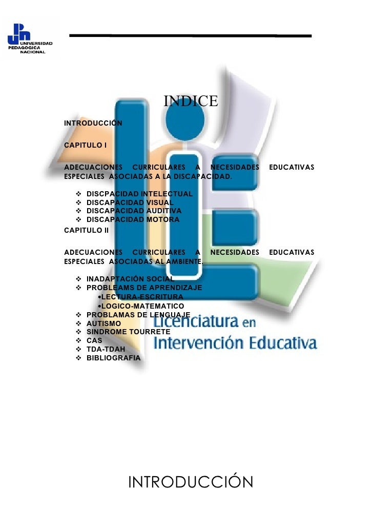 ASIGNATURA: EVALUACIÓN EDUCATIVA                          INDICE INTRODUCCIÓN  CAPITULO I  ADECUACIONES CURRICULARES A NEC...