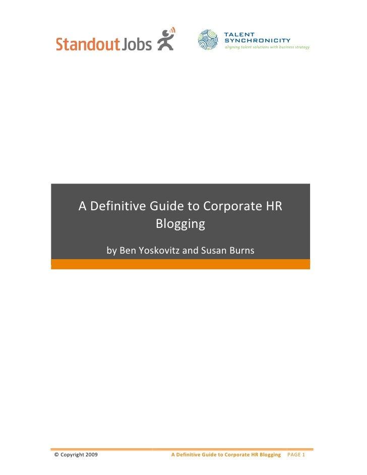 ADefinitiveGuidetoCorporateHR                        Blogging                                         ...