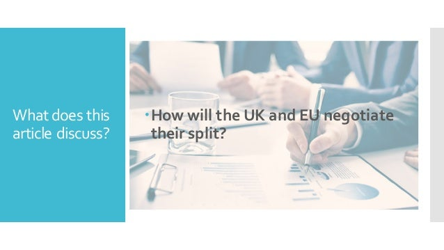 A definitive guide to the brexit negotiations, By Sadaf Alidad Slide 3
