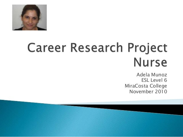 Adela Munoz ESL Level 6 MiraCosta College November 2010